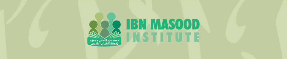 Ibn Masood Institute